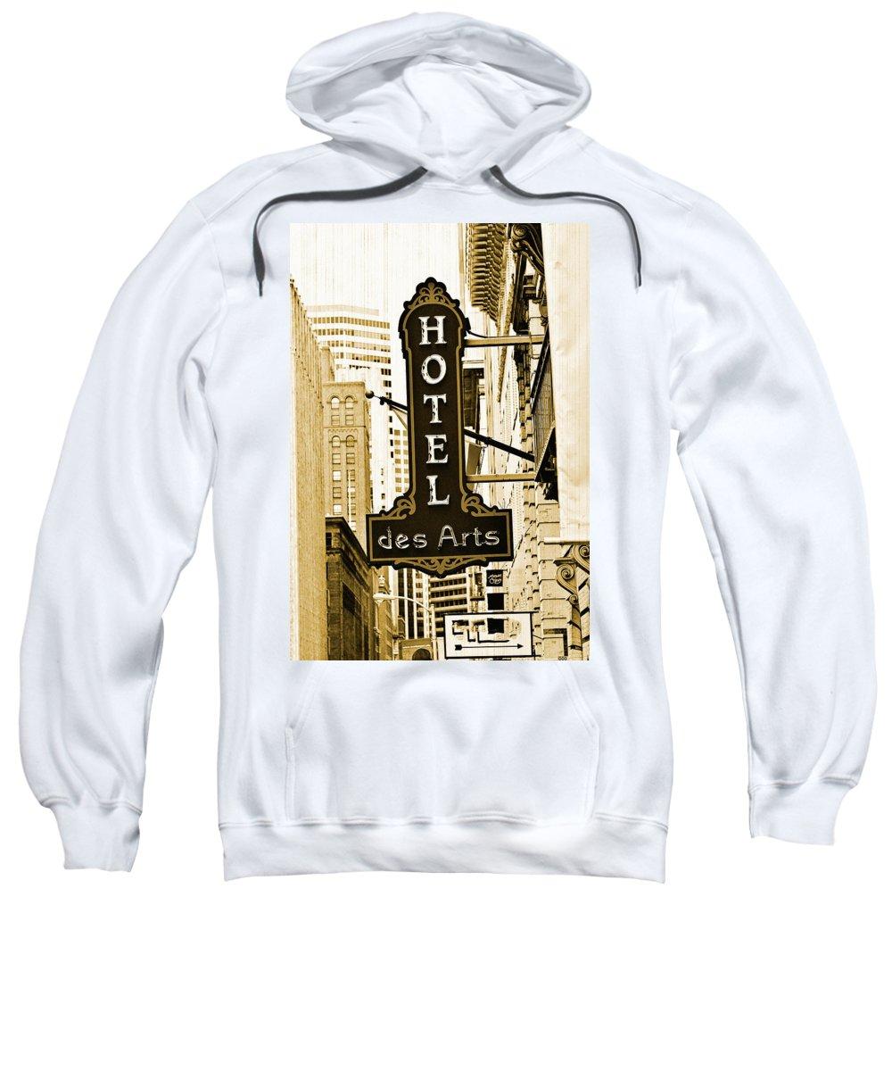 Streets Of San Francisco Sweatshirt featuring the photograph Art Hotel by Digital Kulprits