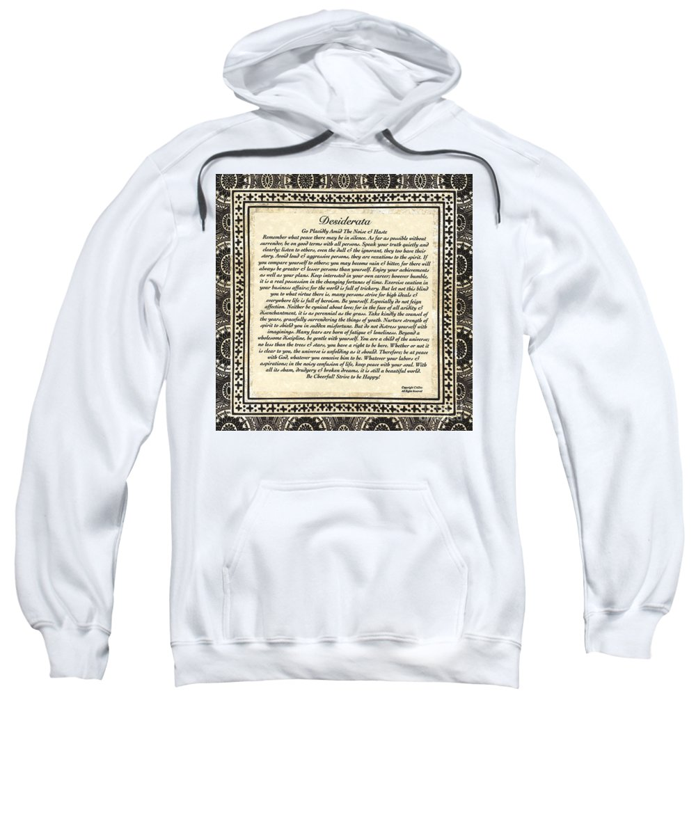 Desiderata Sweatshirt featuring the mixed media Early Gothic Style Desiderata by Desiderata Gallery