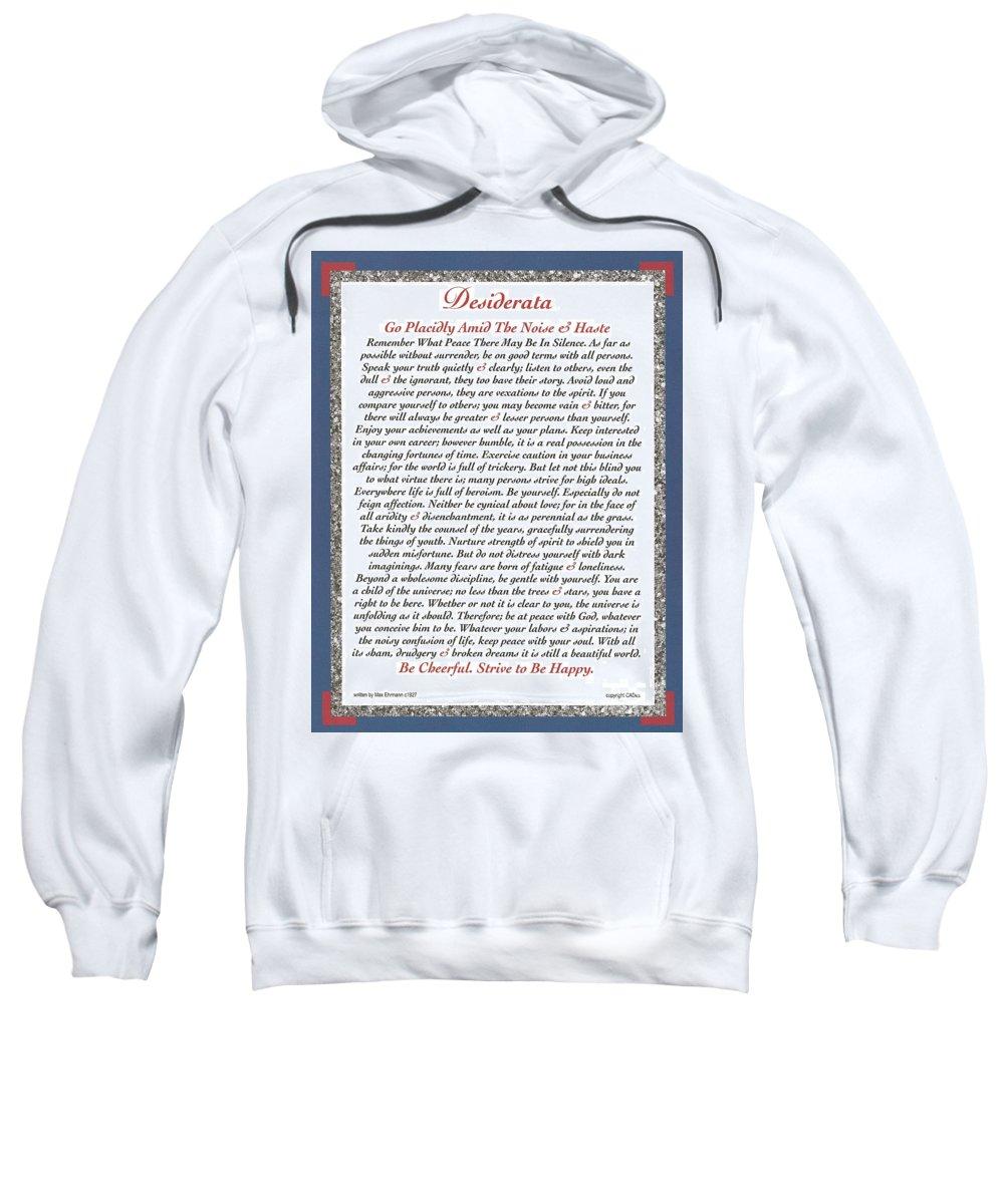 Desiderata Sweatshirt featuring the mixed media Executive Style Desiderata by Desiderata Gallery