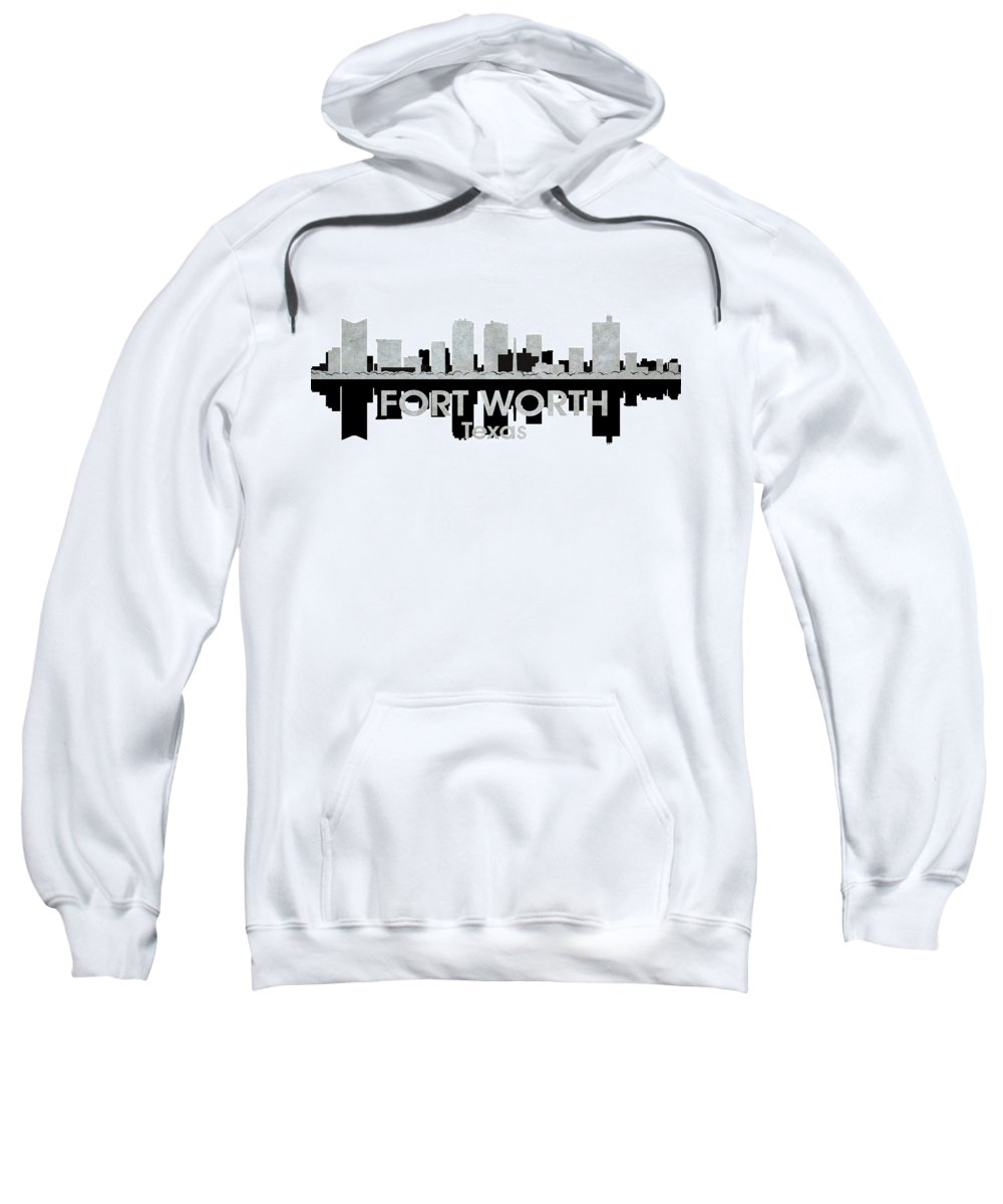 Fort Worth Sweatshirt featuring the mixed media Fort Worth Tx 4 by Angelina Vick