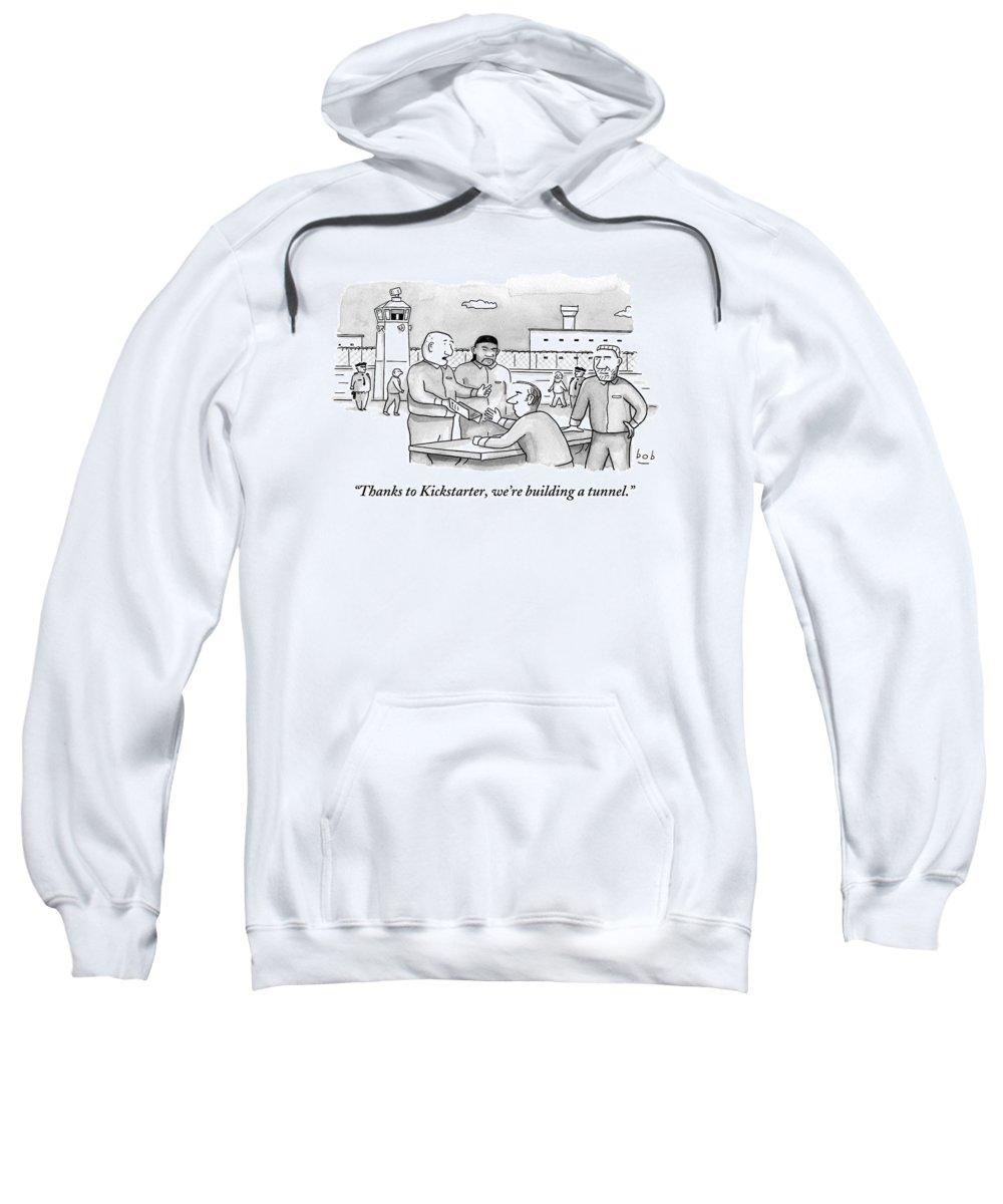 Kickstarter Sweatshirt featuring the drawing Four Men Converse Outdoors In A Prisoner by Bob Eckstein