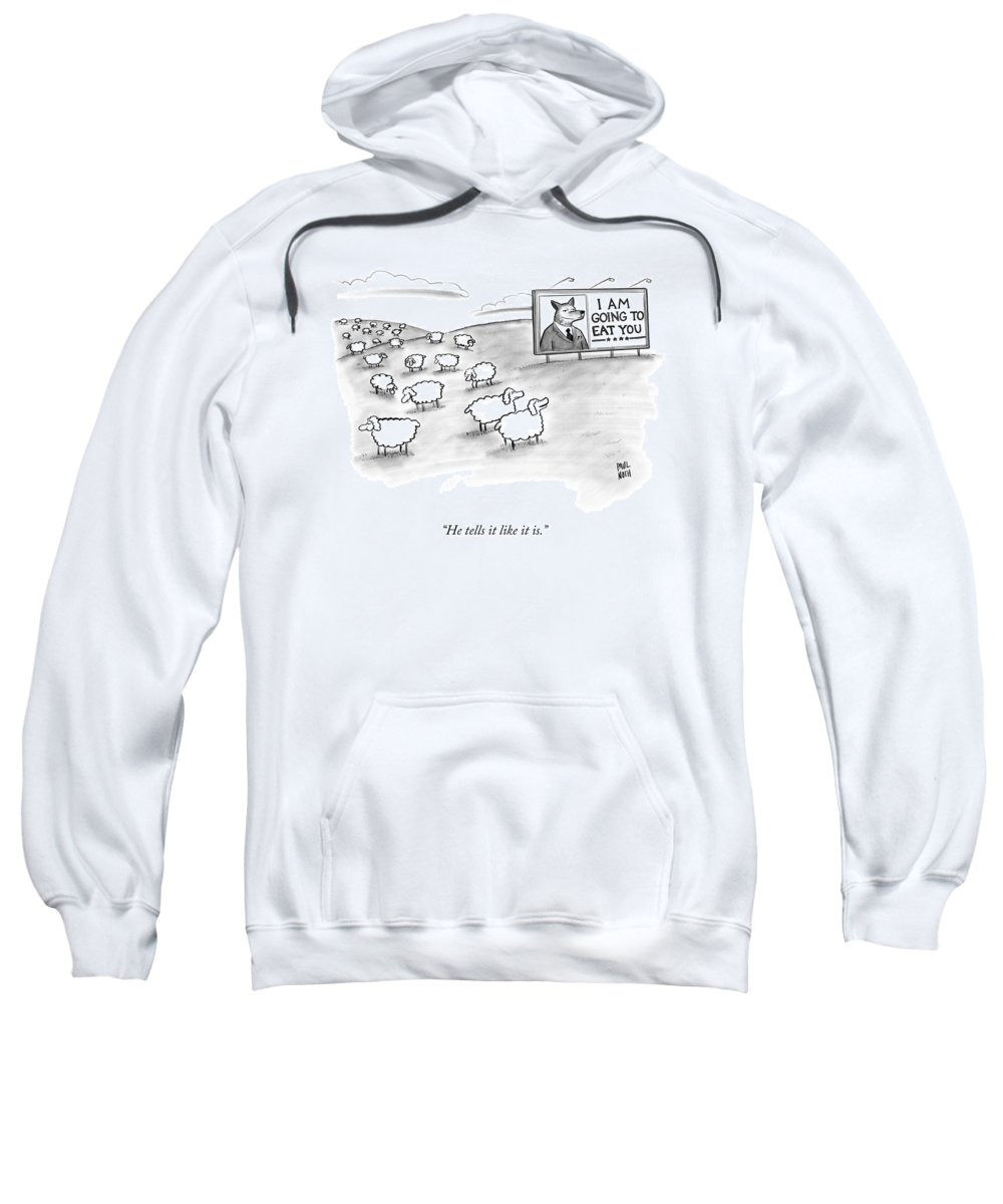 Sheep Sweatshirt featuring the drawing He Tells It Like It Is by Paul Noth