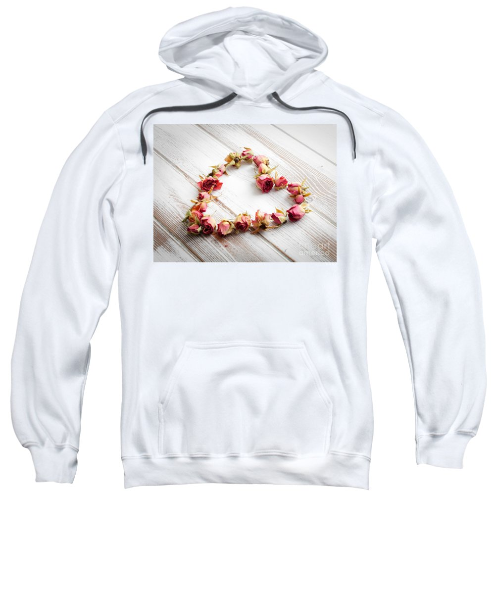 Anniversary Sweatshirt featuring the photograph Heart From Dry Rose Buds by Kati Finell