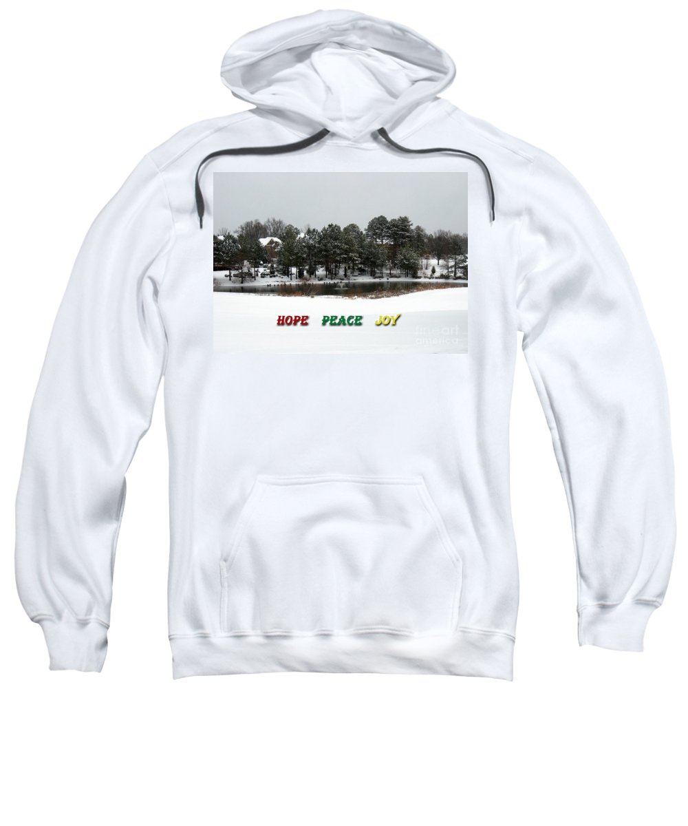 Christmas Greeting Card Sweatshirt featuring the photograph Hope Peace Joy by Lydia Holly
