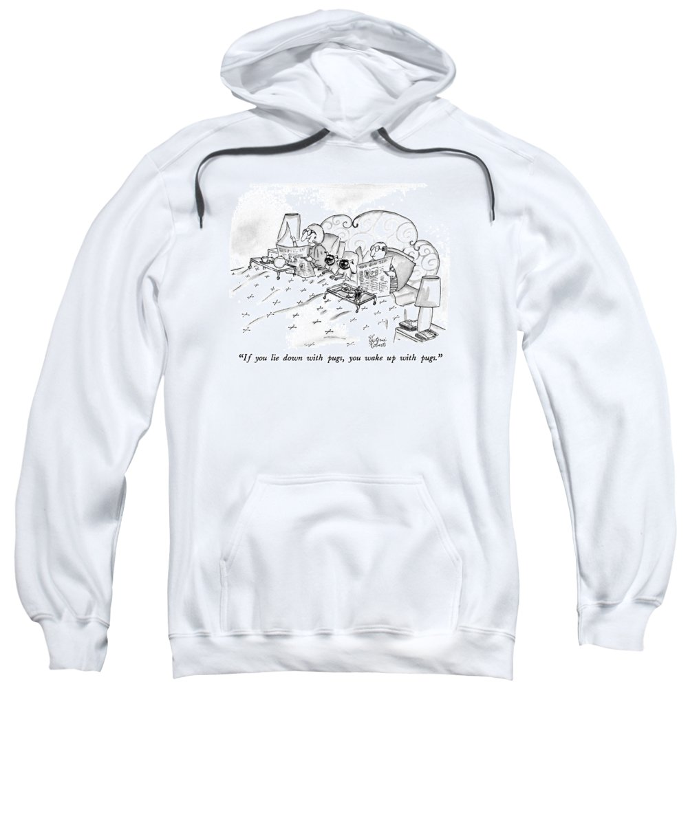Animals Sweatshirt featuring the drawing If You Lie Down With Pugs by Victoria Roberts