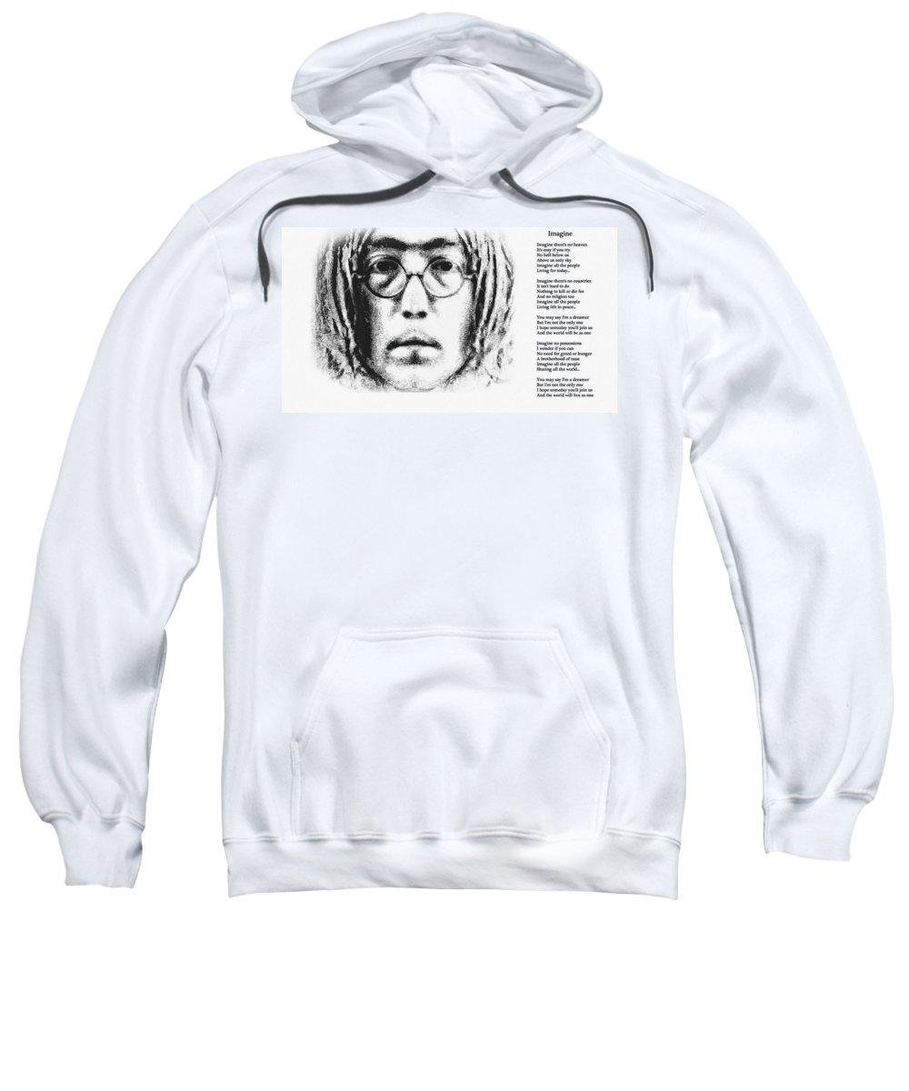 Imagine Sweatshirt featuring the digital art Imagine by Bill Cannon