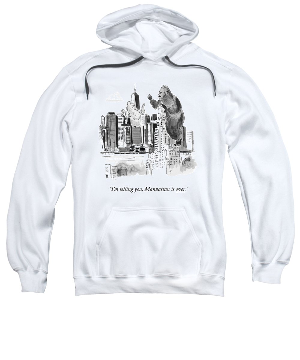 Godzilla Sweatshirt featuring the drawing King Kong, Atop The Williamsburgh Savings Bank by Emily Flake
