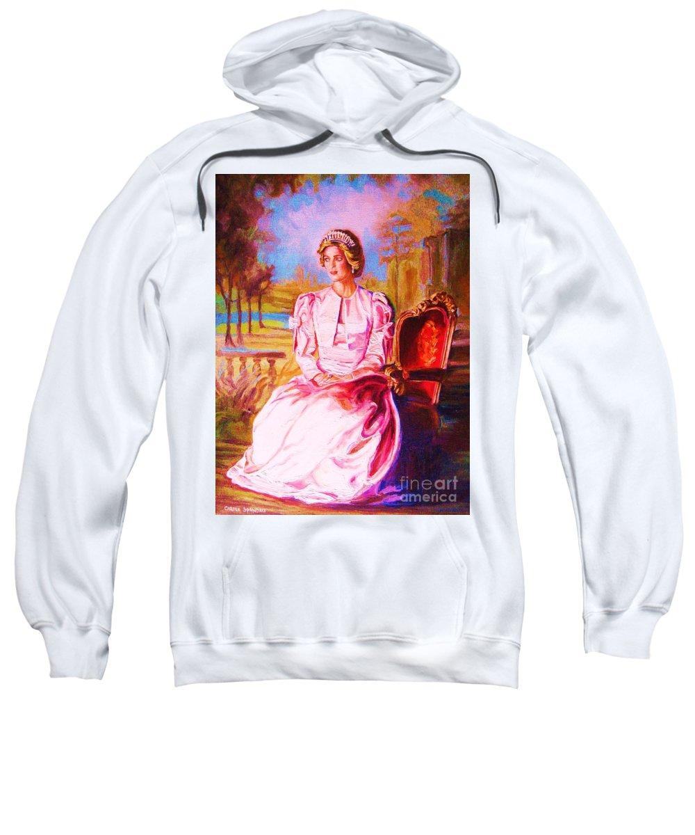 Princess Diana Sweatshirt featuring the painting Lady Diana Our Princess by Carole Spandau