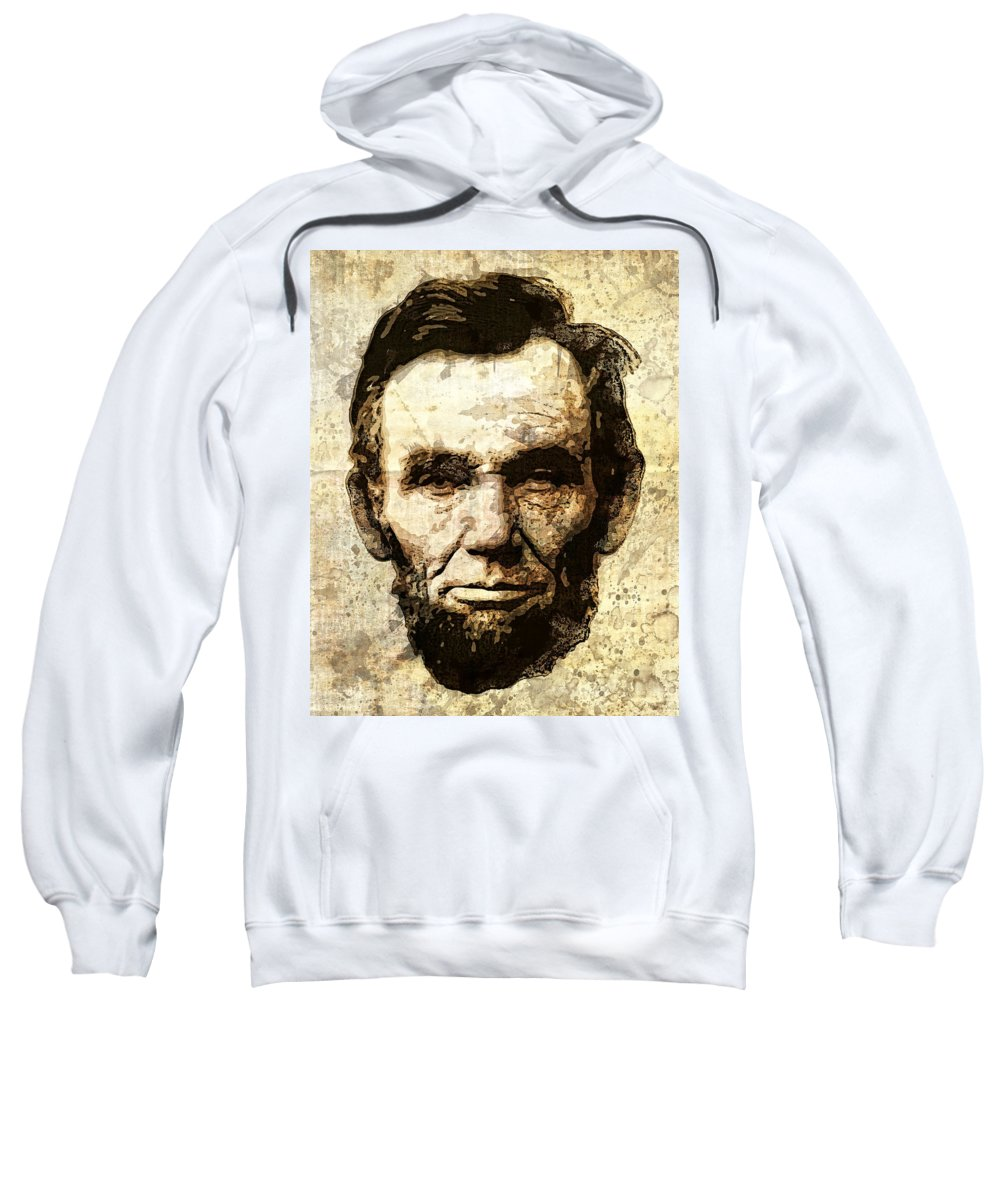 abraham Lincoln Sweatshirt featuring the digital art Lincoln Sepia Grunge by Daniel Hagerman