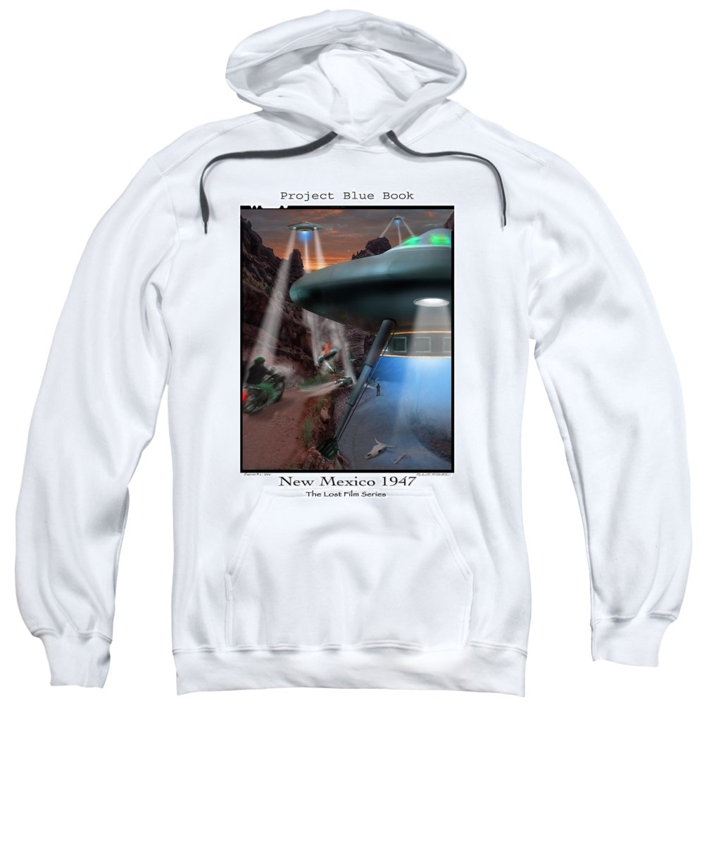 Ufo Sweatshirt featuring the photograph Lost Film Number 4 by Mike McGlothlen