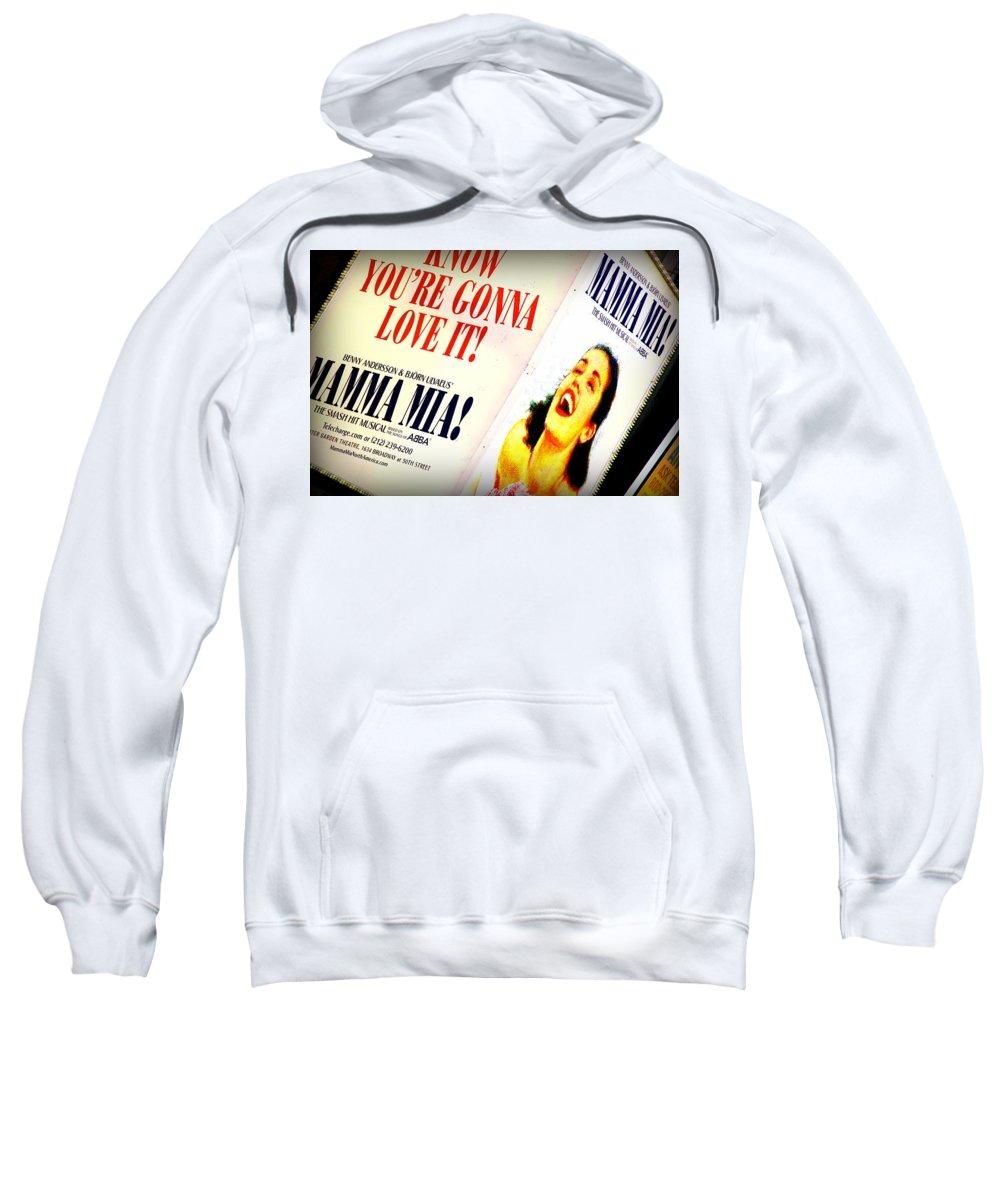 Broadway Sweatshirt featuring the photograph Mamma Mia by Valentino Visentini
