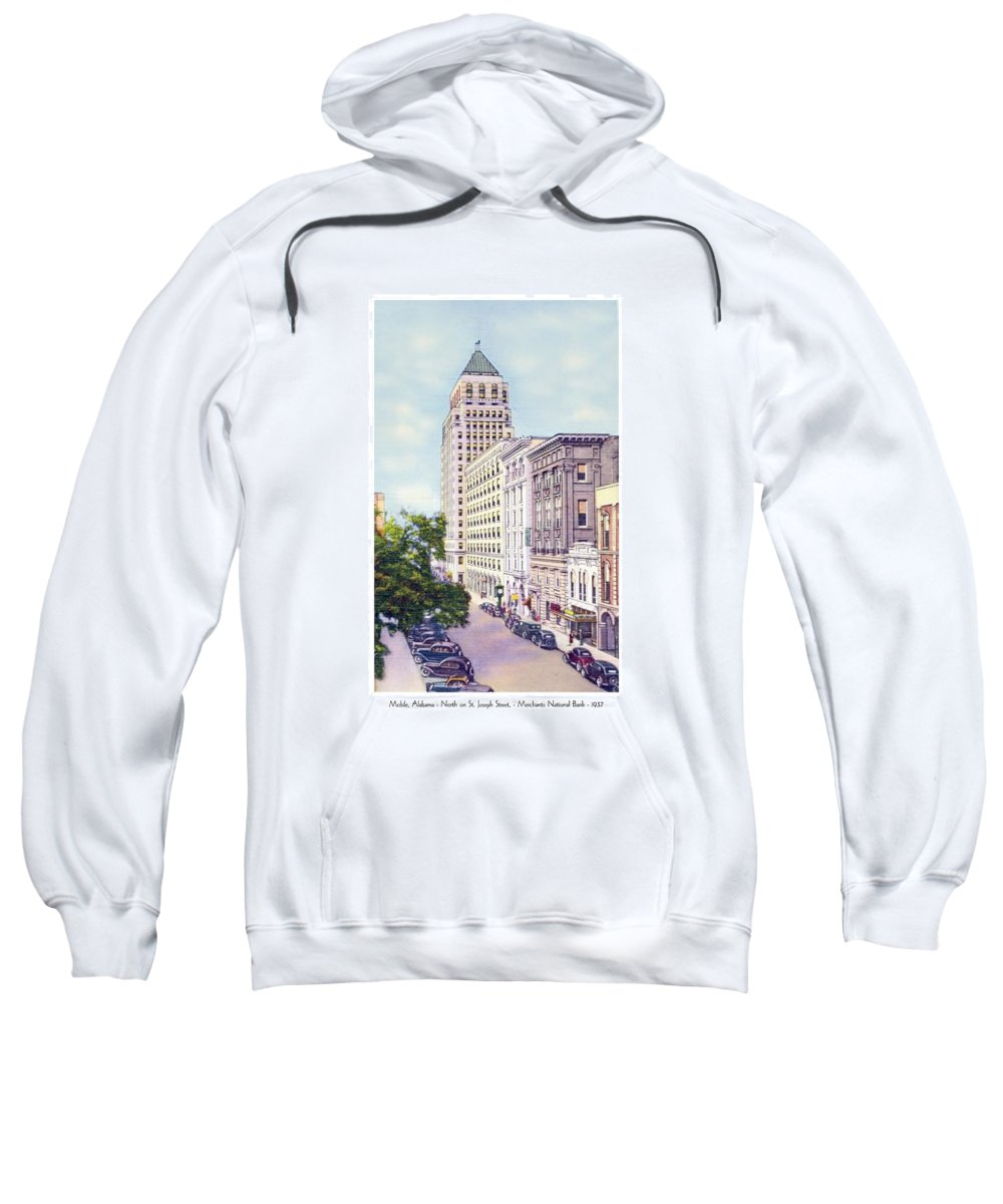 Mobile Sweatshirt featuring the digital art Mobile Alabama - North On St. Joseph Street - Merchants National Bank - 1937 by John Madison