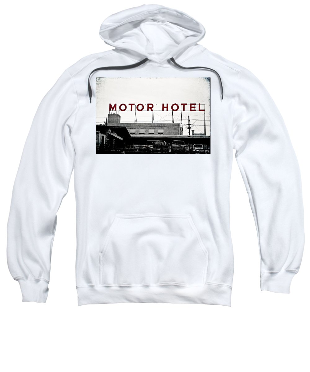 Hotel Sweatshirt featuring the photograph Motor Hotel by Scott Pellegrin