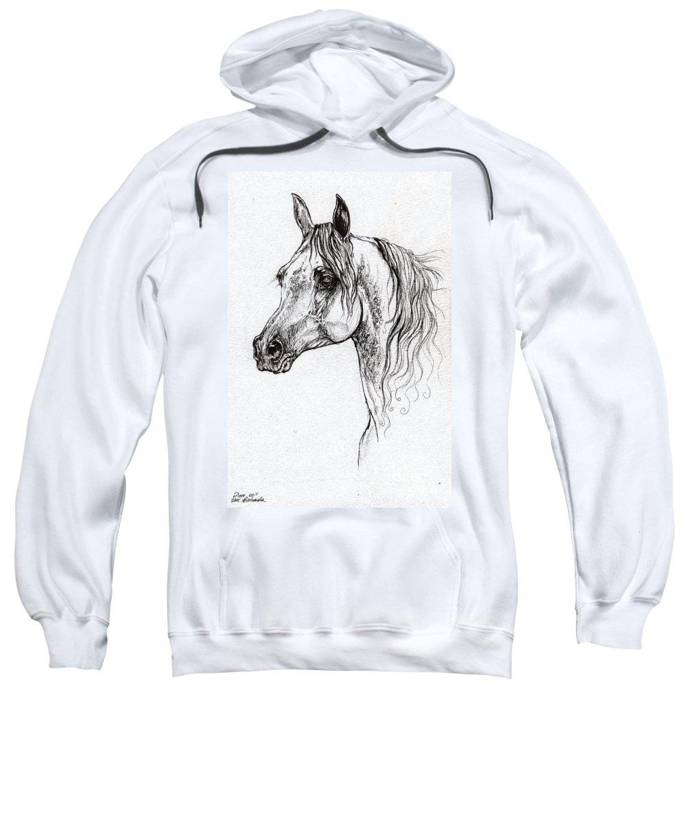 Sweatshirt featuring the drawing Piaff Polish Arabian Horse Drawing 1 by Angel Ciesniarska