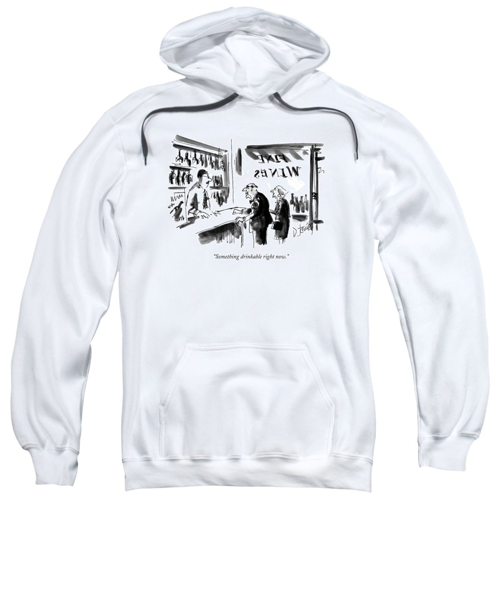 Wine Sweatshirt featuring the drawing Something Drinkable Right Now by Donald Reilly
