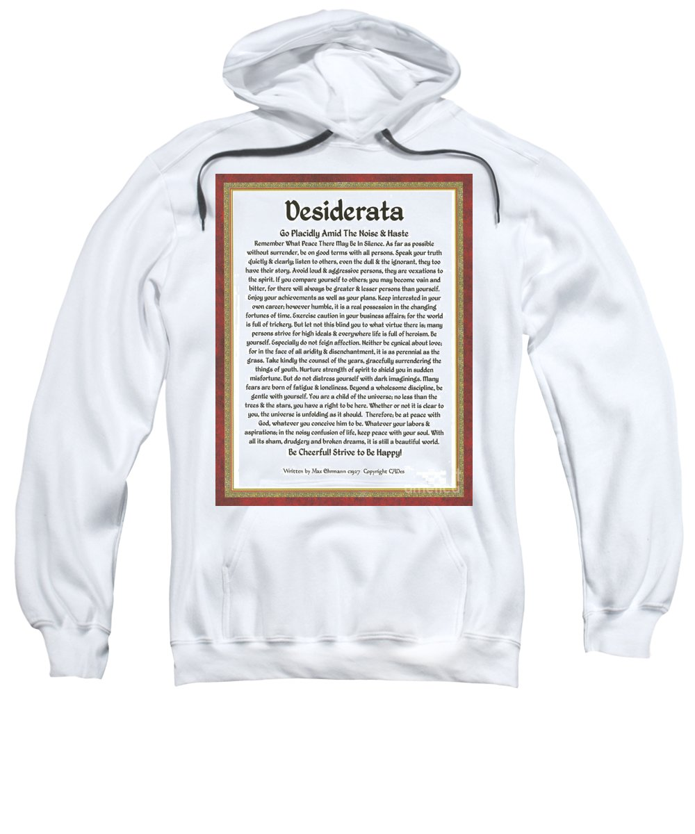 Desiderata Sweatshirt featuring the mixed media Sophistcated Medieval Style Desiderata by Desiderata Gallery