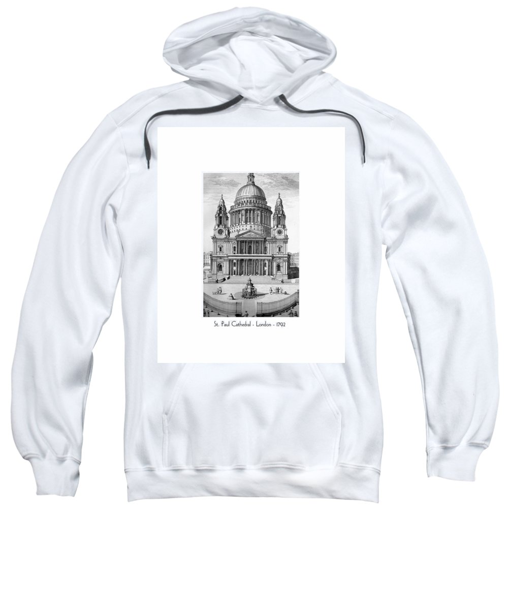 Anglican Sweatshirt featuring the digital art St. Paul Cathedral - London - 1792 by John Madison