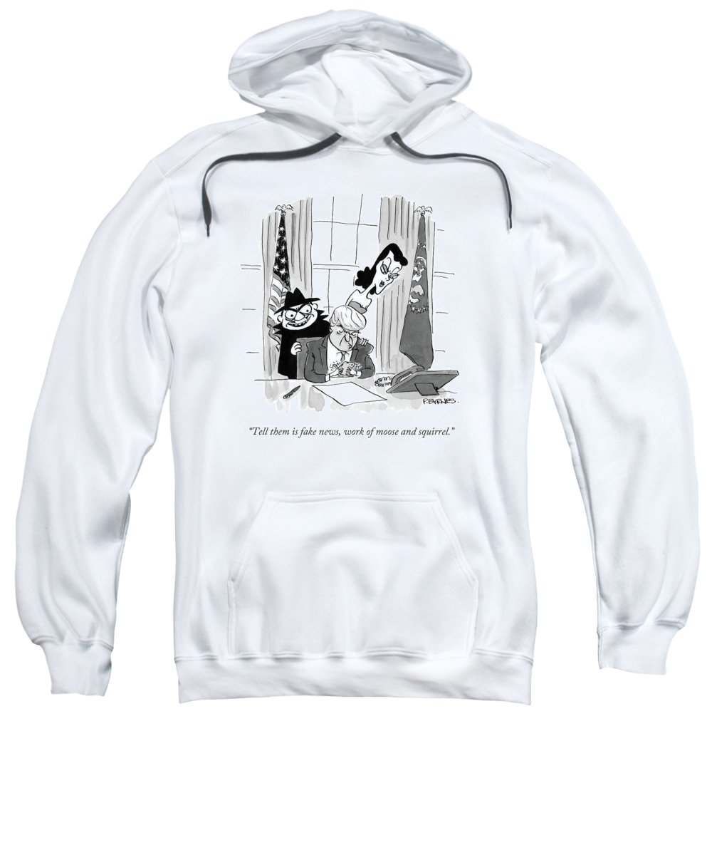 Rocky Sweatshirt featuring the drawing Tell Them Is Fake News by Pat Byrnes