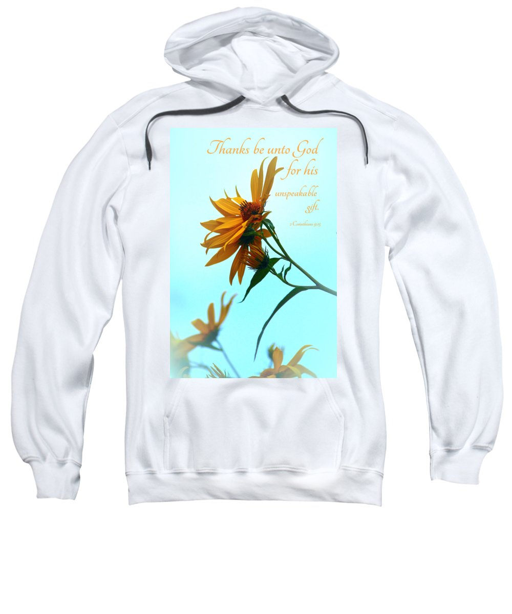 Flower Sweatshirt featuring the photograph Thankfulness by Debbie Nobile