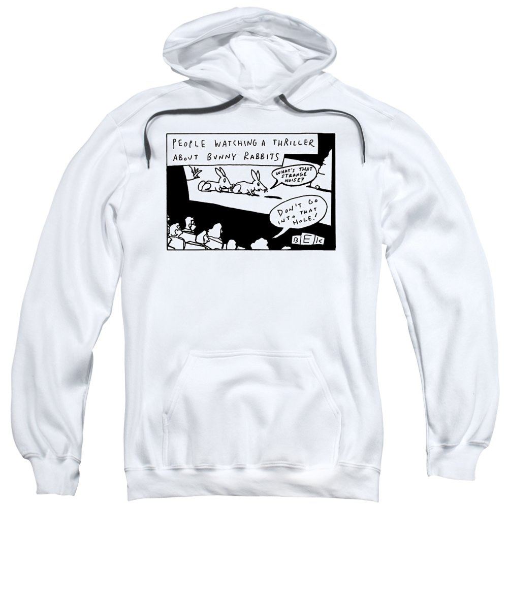 Thrillers Sweatshirt featuring the drawing The Backs Of The Peoples Heads Are Shown by Bruce Eric Kaplan