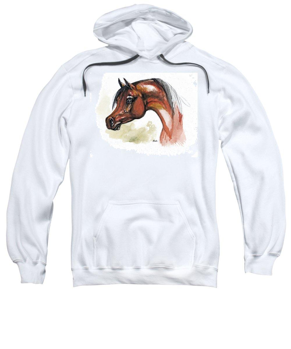 Arab Sweatshirt featuring the painting The Bay Arabian Horse 15 by Angel Ciesniarska