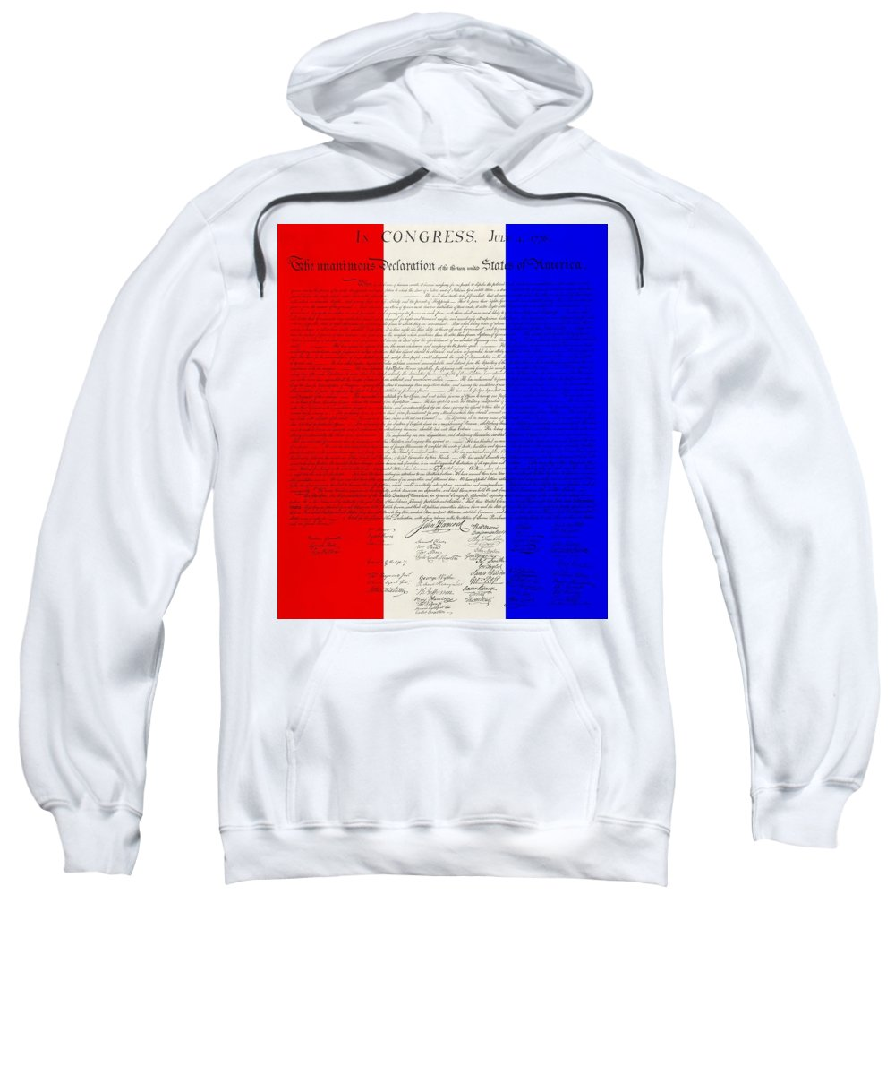 The Declaration Of Independence Sweatshirt featuring the photograph The Declaration Of Independence In Red White Blue by Rob Hans