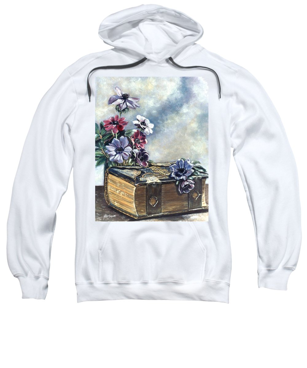 Bible Sweatshirt featuring the painting The Family Bible Graced By Anemones by Ruth Bodycott