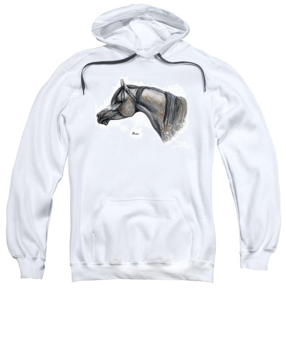 Horse Sweatshirt featuring the painting The Grey Arabian Horse 11 by Angel Tarantella