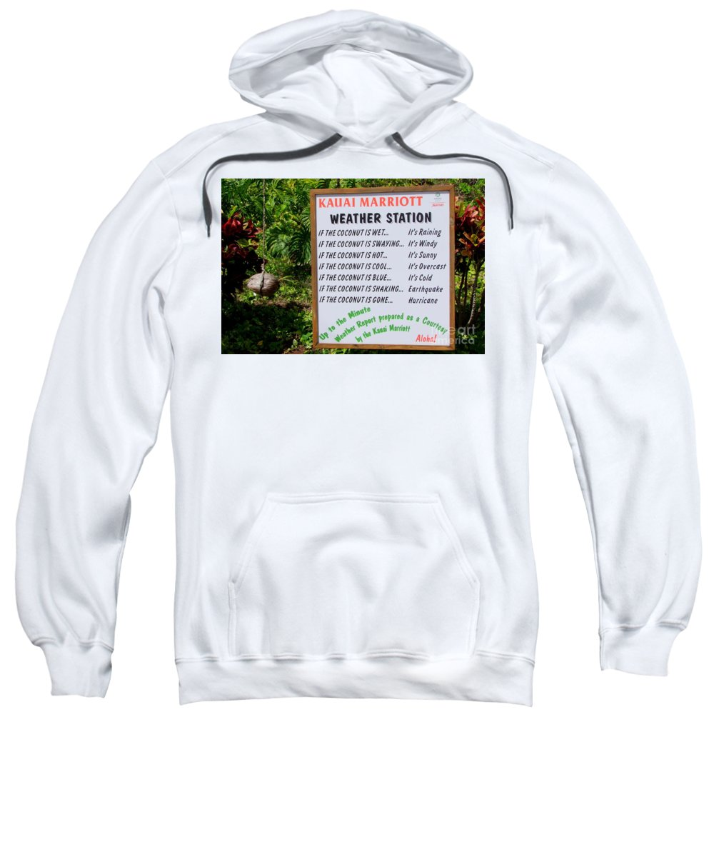 Weather Report Sweatshirt featuring the photograph The Weather Report by Mary Deal