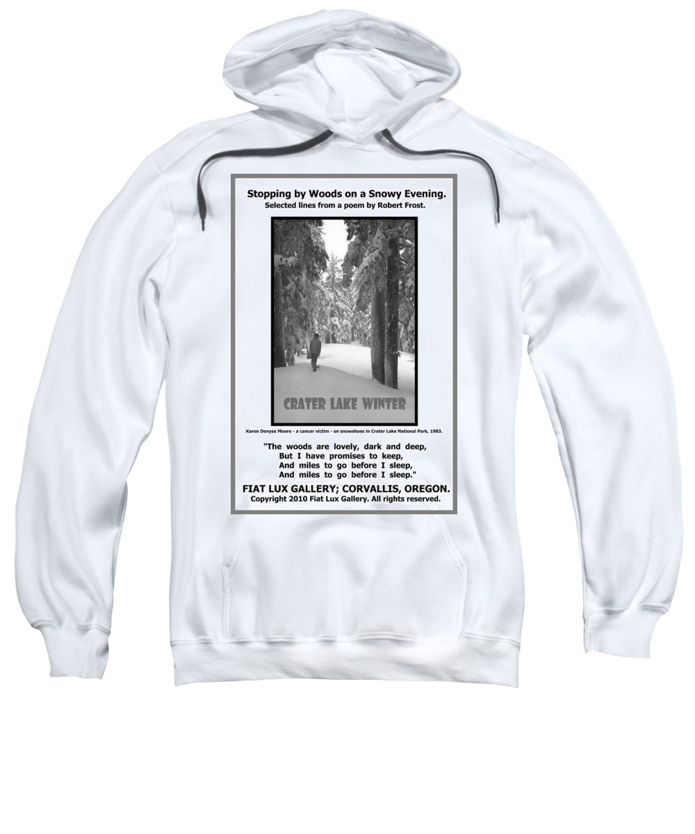Great Quotations Sweatshirt featuring the photograph The Woods Are Lovely by Michael Moore