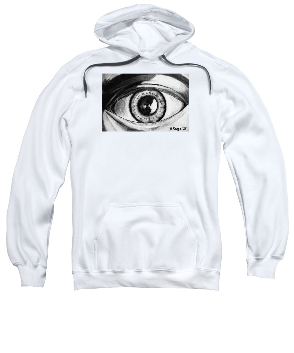Eye Sweatshirt featuring the mixed media The World Is In The Eye Of The Beholder. by Phillip Rangel