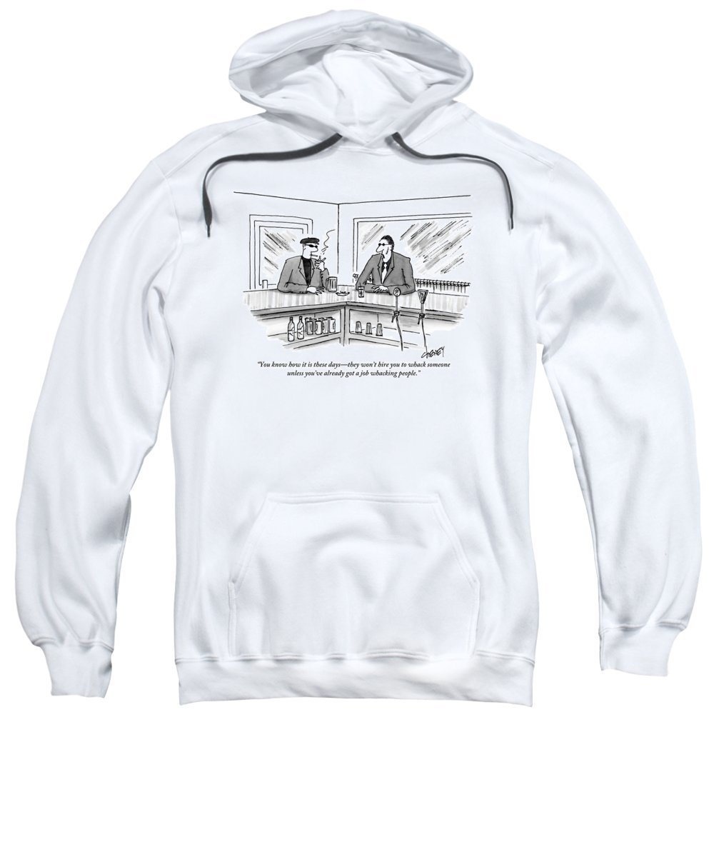 Unemployment Sweatshirt featuring the drawing Two Mafiosos Sit At A Bar Smoking by Tom Cheney