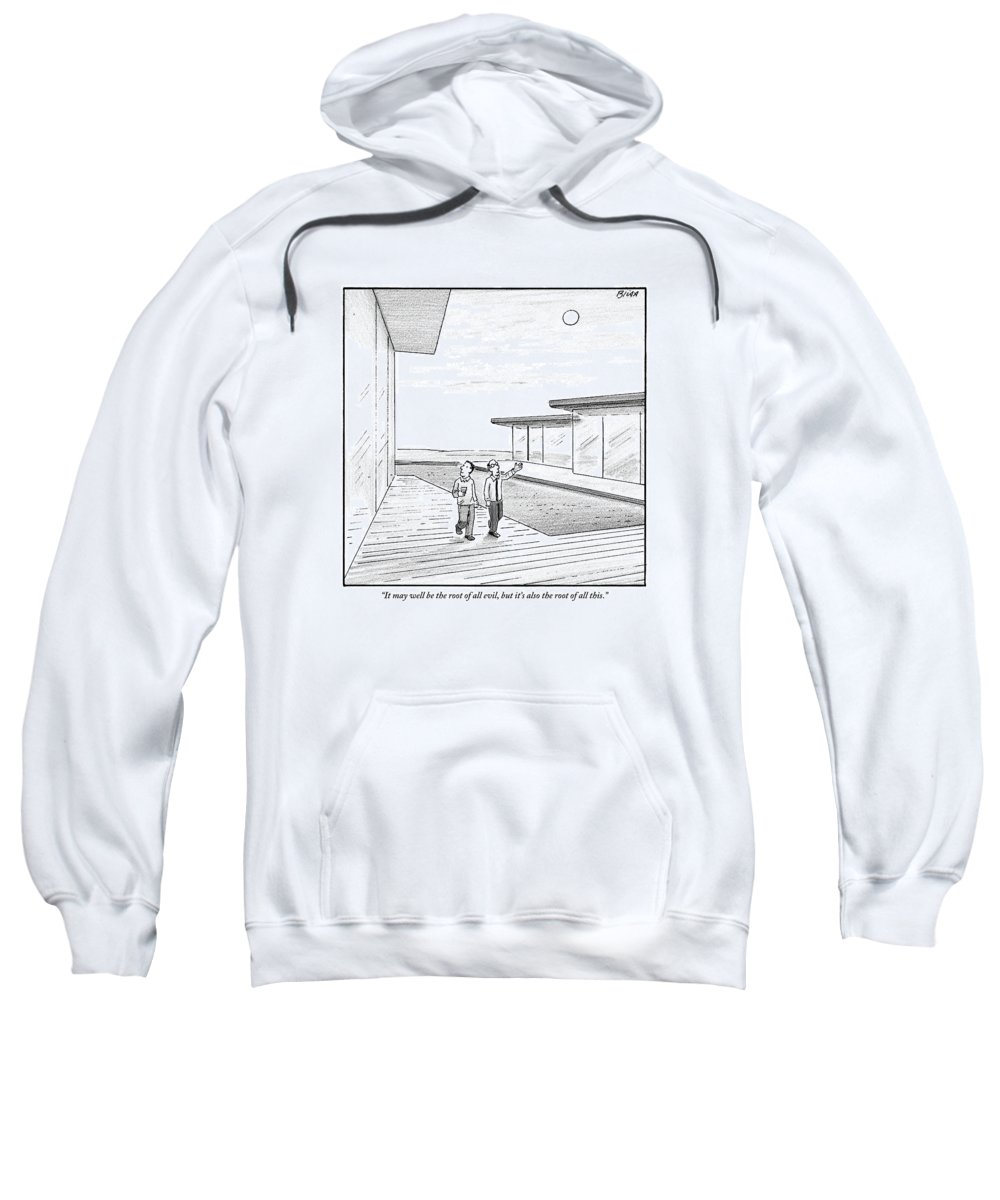 Money Sweatshirt featuring the drawing Two Men Touring The Outside Of A Big House by Harry Bliss