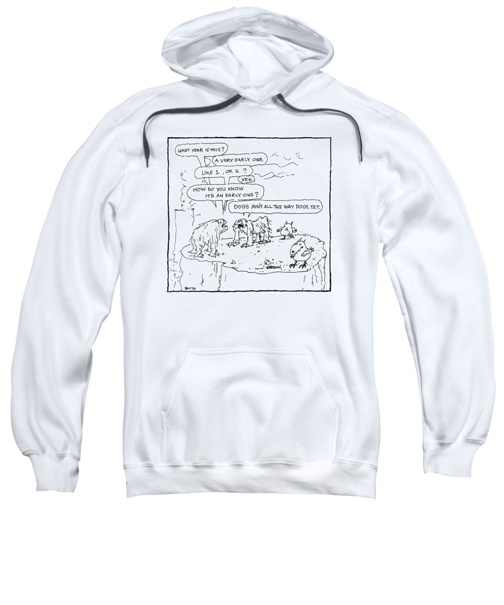 Captionless Evolution Sweatshirt featuring the drawing Two Prehistoric Creatures Reason That by George Booth
