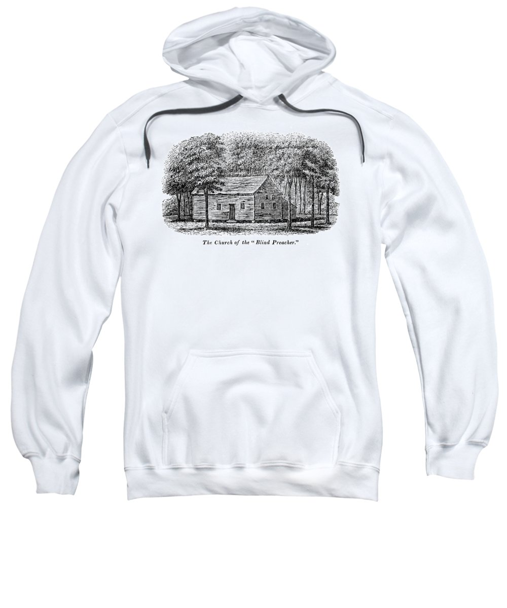 18th Century Sweatshirt featuring the painting Virginia Rural Church by Granger