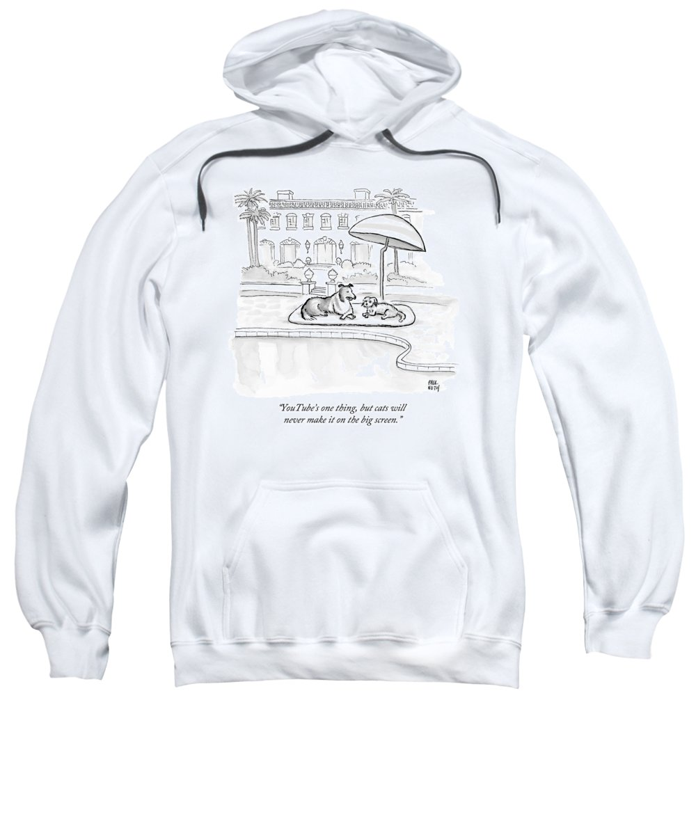 Dogs Sweatshirt featuring the drawing Wealthy Dogs Discuss Cats In Hollywood by Paul Noth
