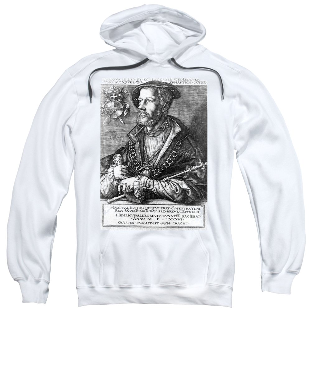 1536 Sweatshirt featuring the photograph John Of Leiden (1509-1536) by Granger