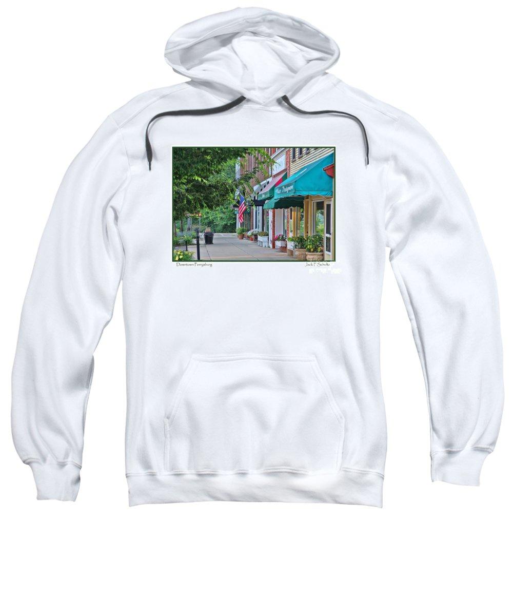Perrysburg Ohio Sweatshirt featuring the photograph Downtown Perrysburg by Jack Schultz