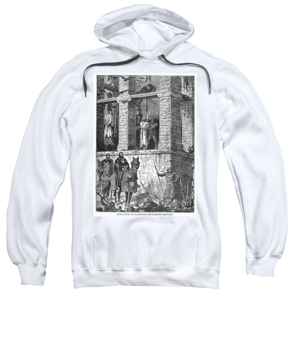 16th Century Sweatshirt featuring the photograph Execution Of Heretics by Granger