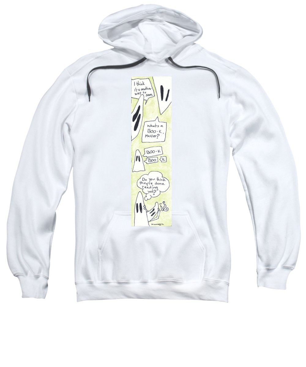 Watercolor Drawing Sweatshirt featuring the photograph Ghost Bookmark by Michael Mooney