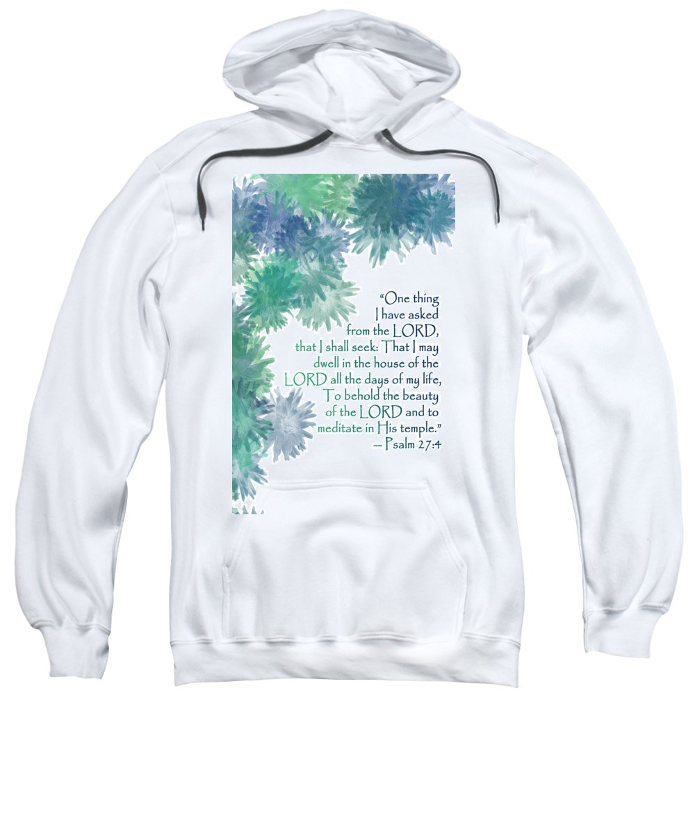 One Sweatshirt featuring the painting One Thing I Have Asked by Christopher Gaston