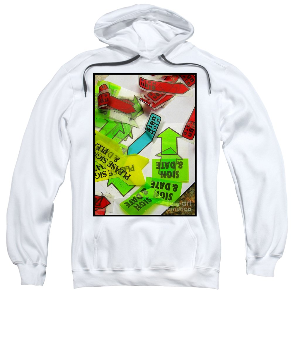 Please Sweatshirt featuring the photograph Please Sign Here by Judi Bagwell