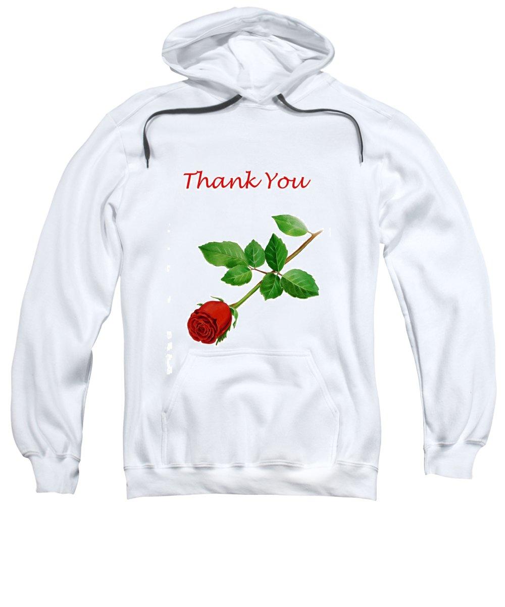 Rose Sweatshirt featuring the painting Red Rose Thank You Card by Irina Sztukowski