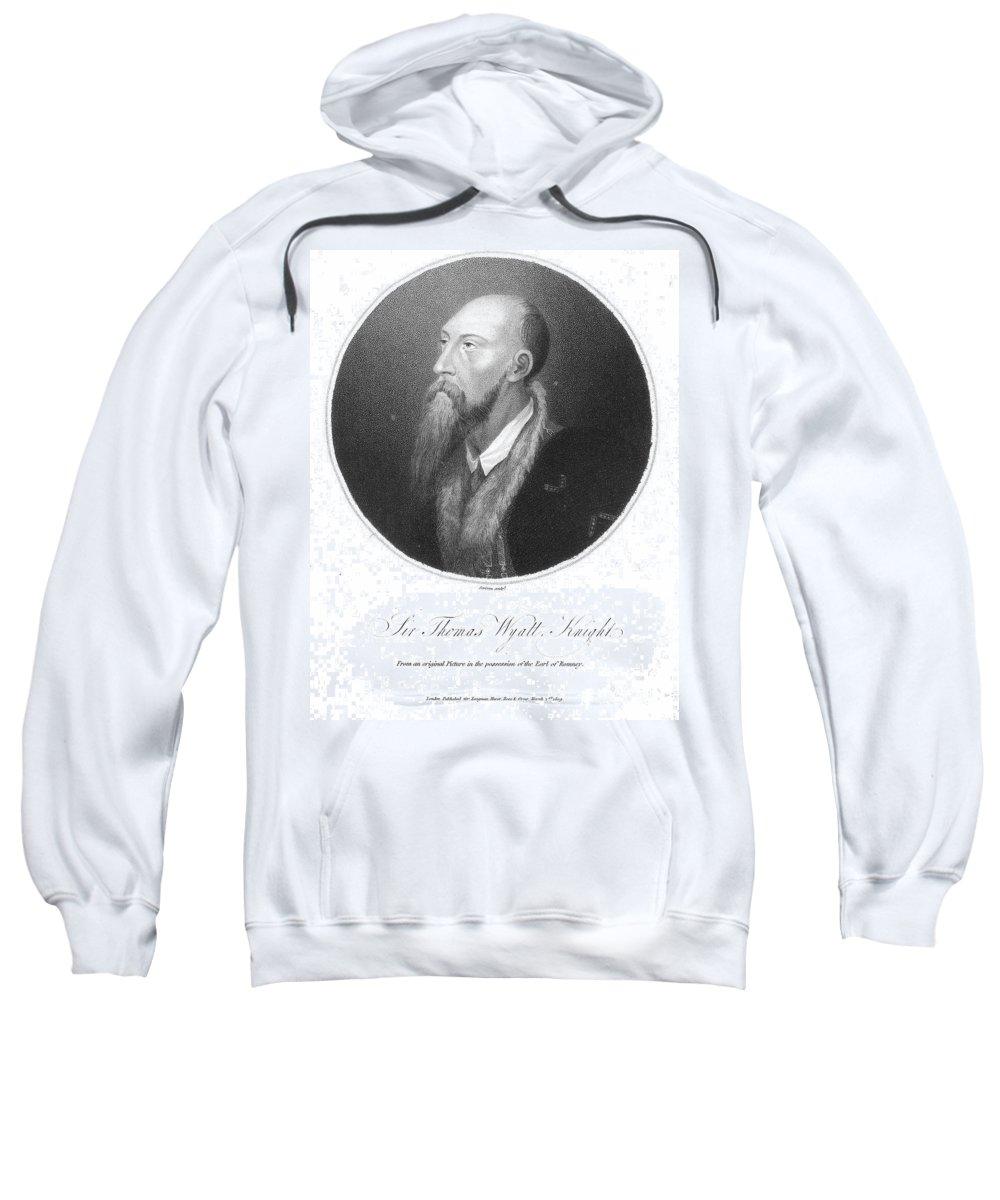 16th Century Sweatshirt featuring the photograph Sir Thomas Wyatt by Granger