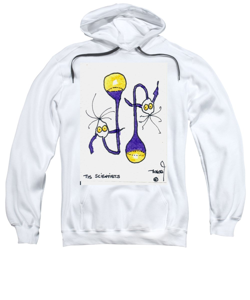 Graduation Sweatshirt featuring the painting Tis Scientists by Tis Art