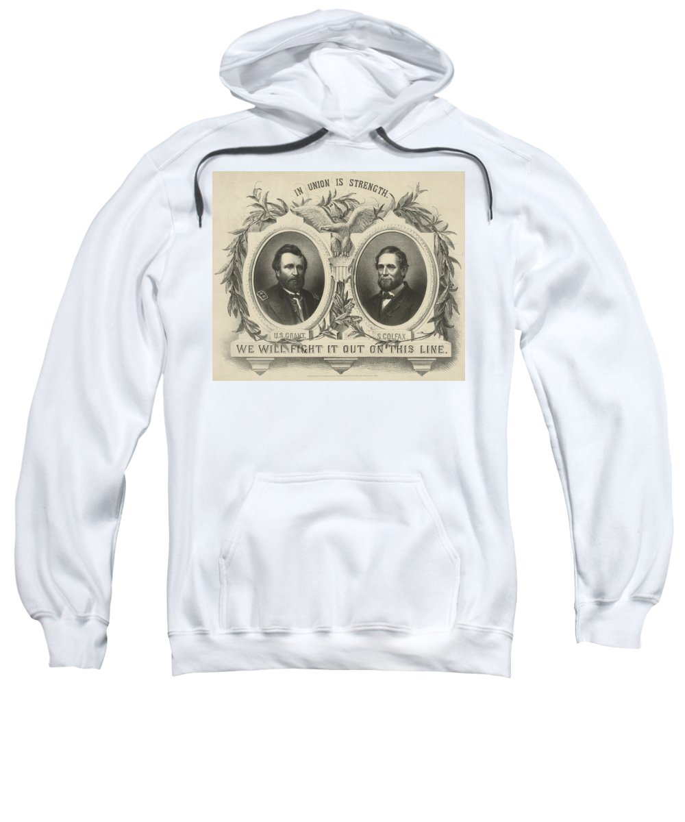 Republican Sweatshirt featuring the photograph Ulyssess S Grant And Schuyler Colfax Republican Campaign Poster by International Images
