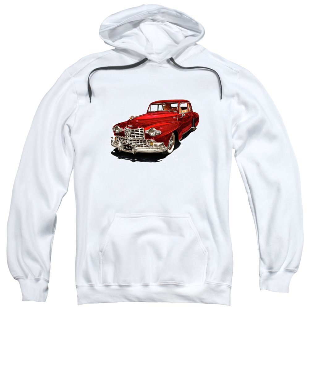 Framed Prints Of Lincoln Continentals. Framed Canvas Prints Of Art Of Famous Lincoln Cars. Framed Prints Of Lincoln Car Art. Framed Canvas Prints Of Great American Classic Cars Sweatshirt featuring the painting 1946 Lincoln Continental Mk I by Jack Pumphrey