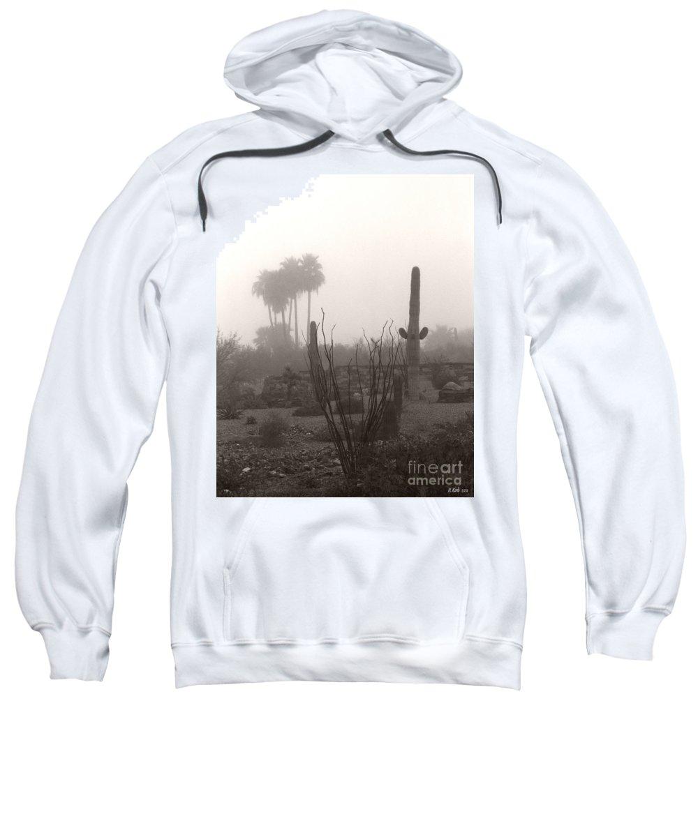 Cactus Fog Desert Saguaro Palm Tree Ocotillo Landscape Scene Scenery Scottsdale Phoenix Arizona Sweatshirt featuring the photograph Cactus Fog by Heather Kirk
