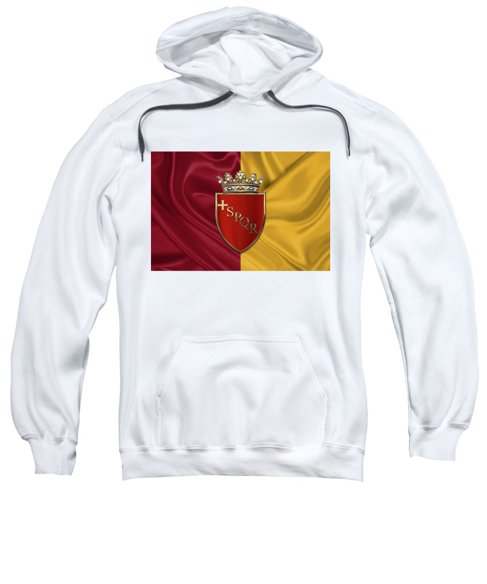 Rome Has The Status Of A Global City. Monuments And Museums Such As The Vatican Museums And The Colosseum Are Among The World's Most Visited Tourist Destinations With Both Locations Receiving Millions Of Tourists A Year. Rome Hosted The 1960 Summer Olympics And Is The Seat Of United Nations' Food And Agriculture Organization (fao). Sweatshirt featuring the photograph Coat Of Arms Of Rome Over Flag Of Rome by Serge Averbukh