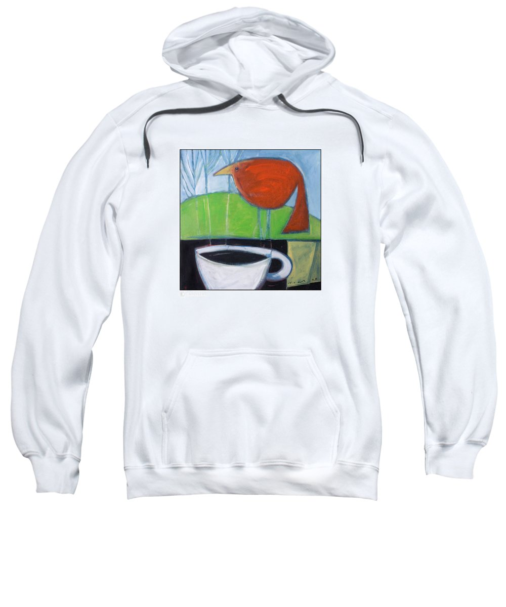Bird Sweatshirt featuring the painting Coffee With Red Bird by Tim Nyberg